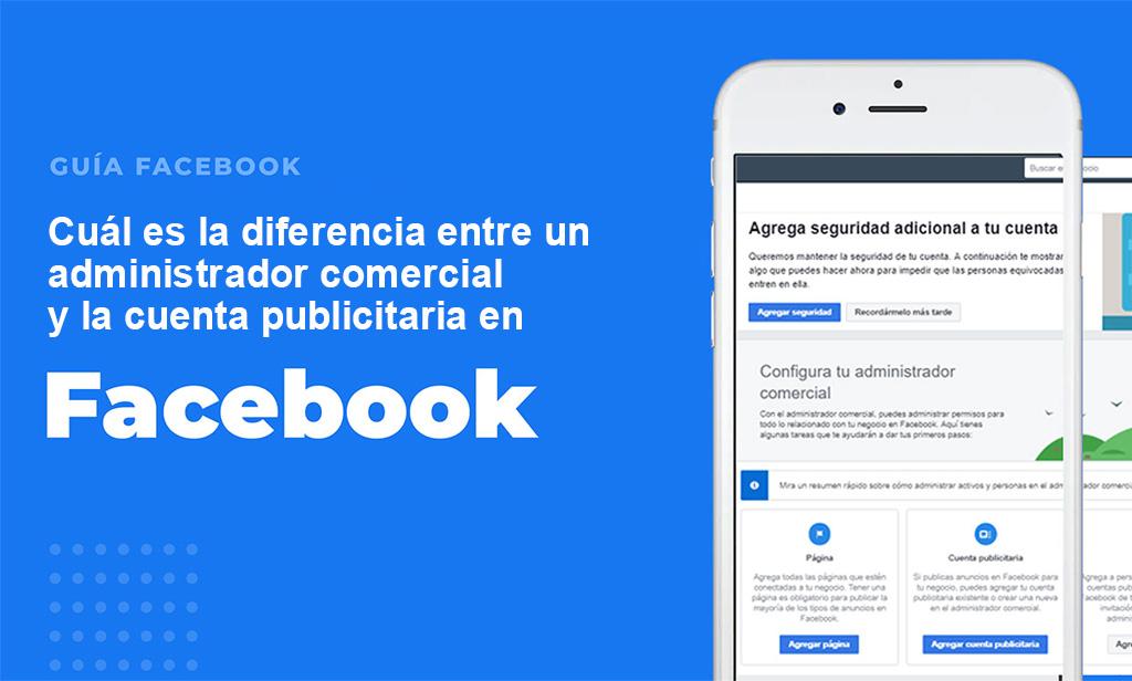 diferencia-cuenta-comercial-cuenta-publicitaria-facebook-lima-peru